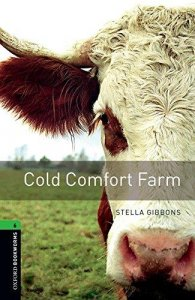 OXFORD BOOKWORMS LIBRARY New Edition 6 COLD COMFORT FARM