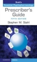 Prescriber's Guide: Stahl's Essential Psychopharmacology, 5th ed.
