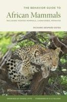 The Behavior Guide to African Mammals, 2nd ed.
