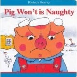 BOARD BOOK: PIG WON´T IS NAUGHTY