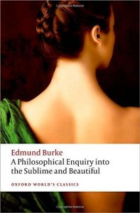 A Philosophical Enquiry into the Origin of Our Ideas of the Sublime and the Beautiful, 2nd ed.