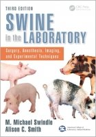 Swine in the Laboratory, 3th ed.