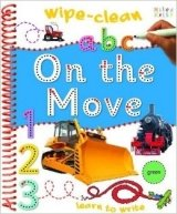 On the Move (Learn to Write, Wipe Clean)