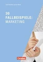 30 Fallbeispiele - Marketing