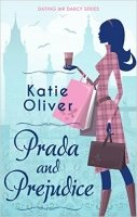 Prada and Prejudice (Dating Mr Darcy Series)