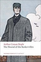 THE HOUND OF THE BASKERVILLES (Oxford World´s Classics New Edition)