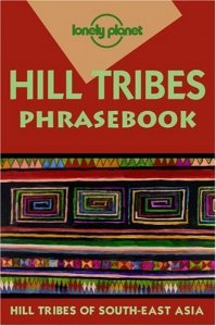 Lonely Planet Hill Tribes phrasebook 2.