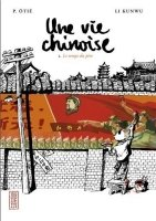 Une Vie Chinoise (Tome 1)