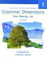 GRAMMAR DIMENSIONS: FORM, MEANING AND USE Book 1