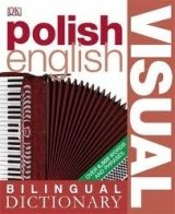 BILINGUAL VISUAL POLISH - ENGLISH DICTIONARY