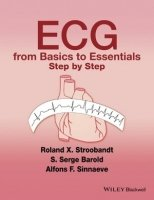 ECGs from Basics to Essentials : Step by Step
