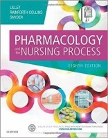 Pharmacology and the Nursing Process, 8th Ed.
