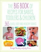 Big Book of Recipes for Babies, Toddlers and Children