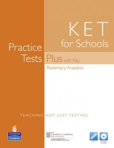 Practice Tests Plus KET for Schools with Key with Multi-ROM and Audio CD Pack