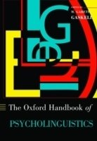 Oxford Handbook of Psycholinguistics