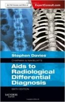 Chapman & Nakielny's Aids to Radiological Differential Diagnosis 6th Ed.