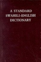 A STANDARD SWAHILI - ENGLISH DICTIONARY