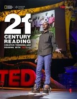21st Century Reading 1: Creative Thinking and Reading with TED Talks Student book