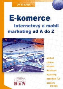 E-komerce internetový a mobil marketing - Od A do Z