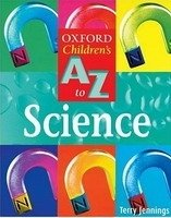 OXFORD CHILDREN´S A-Z OF SCIENCE 2nd Revised Edition
