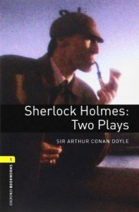 OXFORD BOOKWORMS PLAYSCRIPTS New Edition 1 SHERLOCK HOLMES: TWO PLAYS AUDIO CD PCK