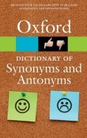 Oxford Dictionary of Synonyms and Antonyms Third Edition (Oxford Paperback Reference)
