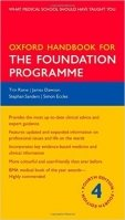 Oxford Handbook for the Foundation Programme, 4th Ed.