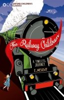 Railway Children (Oxford Children's Classics)
