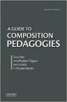 A Guide To Composition Pedagogies 2nd Ed.