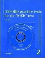OXFORD PRACTICE TESTS FOR TOEIC 2 PACK WITH KEY and AUDIO CD