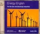 ENERGY ENGLISH For the Gas and Electricity Industries CLASS AUDIO CDs