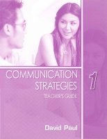 COMMUNICATION STRATEGIES Second Edition 1 TEACHER´S GUIDE