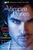 THE VAMPIRE DIARIES: STEFAN´S DIARIES 6: THE COMPELLED