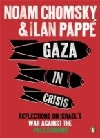 Chomsky, Gaza in Crisis: Reflections on Israel's War Against the Palestinians