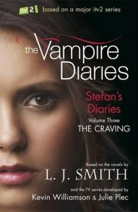 THE VAMPIRE DIARIES: STEFAN´S DIARIES 3: THE CRAVING