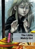 DOMINOES Second Edition Level QUICK STARTER - THE LITTLE MATCH GIRL + MultiROM PACK