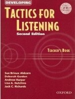 DEVELOPING TACTICS FOR LISTENING Second Edition TEACHER´S BOOK WITH CD