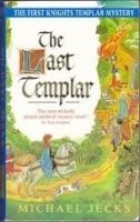 THE LAST TEMPLAR (A MEDIEVAL WEST COUNTRY MYSTERY)