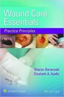 Wound Care Essentials : Practice Principles, 4th Ed.