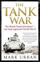 Tank War: The British 'band of brothers' - one tank regiment's World War II