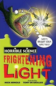 Horrible Science: Frightening Light