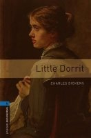 Oxford Bookworms Library New Edition 5 Little Dorit with Audio CD Pack