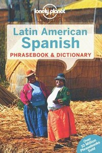 LP LATIN AMERICAN SPANISH PHRASEBOOK
