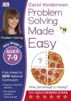 Problem Solving Made Easy (Key Stage 2 - Ages 7-9)