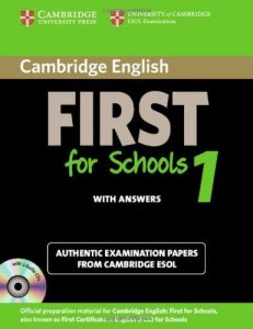 Cambridge English First for Schools 1 Self-Study Pack (Student's Book with answers and Audio CDs (2))