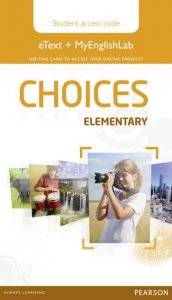 Choices Elementary eText & MEL Access Card