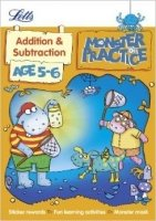 Addition and Subtraction Age 5-6 (Letts Monster Practice)