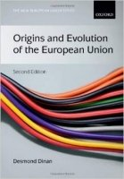 Origins and Evolution of the European Union 2nd Ed.