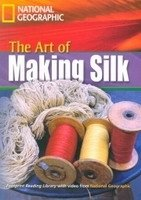 FOOTPRINT READERS LIBRARY Level 1600 - ART OF MAKING SILK + MultiDVD Pack
