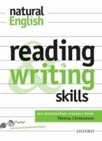 NATURAL ENGLISH PRE-INTERMEDIATE: READING AND WRITING SKILLS